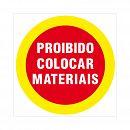 Placa proibido colocar materiais 20x20cm