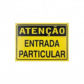Placa atenção entrada particular de PVC 35 x 25cm