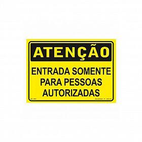 Placa atenção entrada somente pessoas autorizadas de PVC 35 x 25cm