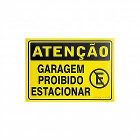 Placa atenção garagem proibido estacionar de PVC 35 x 25cm