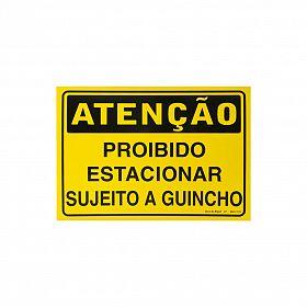 Placa atenção proibido estacionar sujeito a guincho de PVC 35 x 25cm