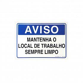 Placa aviso mantenha o local de trabalho sempre limpo de PVC 35 x 25cm