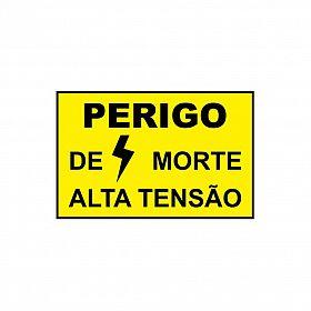 Placa perigo de morte alta tensão de PVC 28 x 18cm