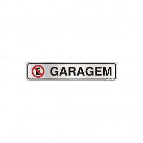 Placa proibido estacionar garagem em alumínio 25 x 5cm