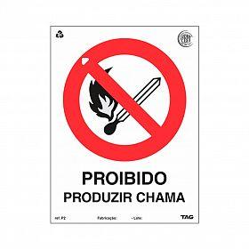Placa proibido produzir chama de PVC 15 x 20cm