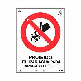 Placa proibido utilizar água para apagar o fogo de PVC